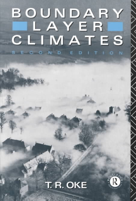 Boundary Layer Climates By Oke, T. R.